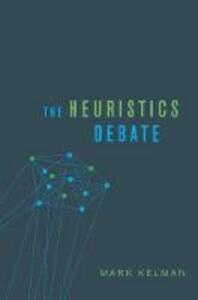 The Heuristics Debate - Mark Kelman - cover