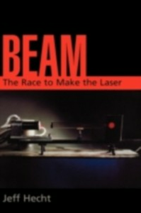 Ebook in inglese Beam:The Race to Make the Laser -, -