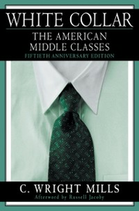 Ebook in inglese White Collar: The American Middle Classes Mills, C. Wright