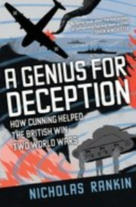 Ebook in inglese Genius for Deception: How Cunning Helped the British Win Two World Wars Rankin, Nicholas