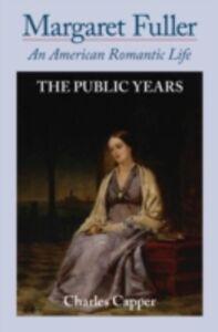 Foto Cover di Margaret Fuller: An American Romantic Life Volume II: The Public Years, Ebook inglese di Charles Capper, edito da Oxford University Press