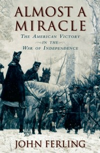 Ebook in inglese Almost a Miracle: The American Victory in the War of Independence Ferling, John