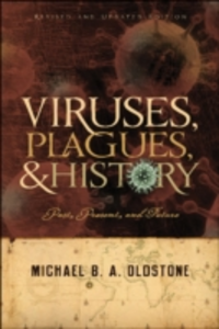 Ebook in inglese Viruses, Plagues, and History: Past, Present and Future Oldstone, Michael B. A.