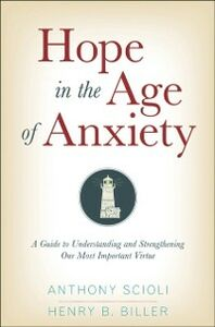 Ebook in inglese Hope in the Age of Anxiety Biller, Henry , Scioli, Anthony