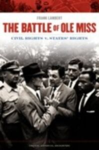 Ebook in inglese Battle of Ole Miss: Civil Rights v. States' Rights Lambert, Frank