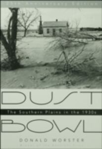 Ebook in inglese Dust Bowl: The Southern Plains in the 1930s Worster, Donald
