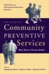 Guide to Community Preventive Services: What Works to Promote Health?