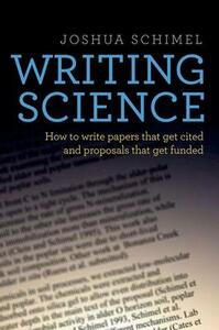 Writing Science: How to Write Papers That Get Cited and Proposals That Get Funded - Joshua Schimel - cover