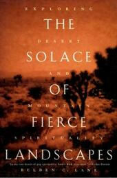 Solace of Fierce Landscapes: Exploring Desert and Mountain Spirituality