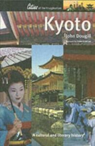 Foto Cover di Kyoto: A Cultural History, Ebook inglese di John Dougill, edito da Oxford University Press