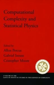 Ebook in inglese Computational Complexity and Statistical Physics -, -