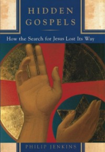 Ebook in inglese Hidden Gospels: How the Search for Jesus Lost Its Way Jenkins, Philip