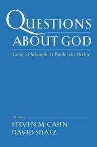 Ebook in inglese Questions About God: Today's Philosophers Ponder the Divine -, -