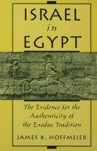Foto Cover di Israel in Egypt: The Evidence for the Authenticity of the Exodus Tradition, Ebook inglese di James K. Hoffmeier, edito da Oxford University Press
