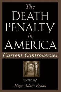 Foto Cover di Death Penalty in America: Current Controversies, Ebook inglese di  edito da Oxford University Press