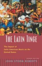 Latin Tinge: The Impact of Latin American Music on the United States