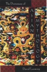 Ebook in inglese Dictionary of Asian Mythology Leeming, David