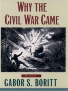 Foto Cover di Why the Civil War Came, Ebook inglese di  edito da Oxford University Press