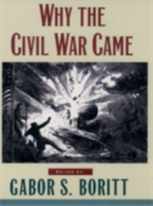 Ebook in inglese Why the Civil War Came -, -