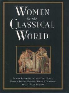 Foto Cover di Women in the Classical World: Image and Text, Ebook inglese di AA.VV edito da Oxford University Press