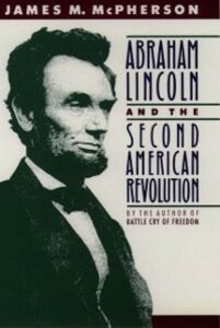 Ebook in inglese Abraham Lincoln and the Second American Revolution McPherson, James M.