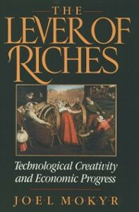 Ebook in inglese Lever of Riches: Technological Creativity and Economic Progress Mokyr, Joel