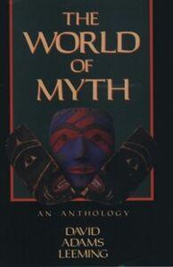Ebook in inglese World of Myth: An Anthology -, -