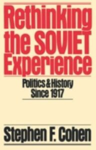 Foto Cover di Rethinking the Soviet Experience: Politics and History since 1917, Ebook inglese di Stephen F. Cohen, edito da Oxford University Press