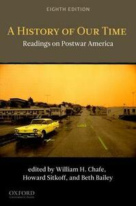 A History of Our Time: Readings on Postwar America - cover