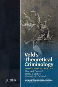 Vold's Theoretical Criminology - Thomas Bernard,Jeffrey B. Snipes,Alex L. Gerould - cover