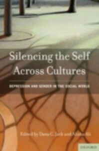 Ebook in inglese Silencing the Self Across Cultures: Depression and Gender in the Social World -, -