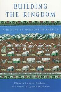 Ebook in inglese Building the Kingdom:A History of Mormons in America