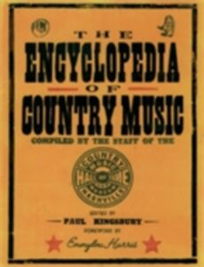 Foto Cover di Encyclopedia of Country Music: The Ultimate Guide to the Music, Ebook inglese di  edito da Oxford University Press