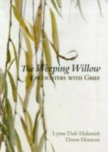 Ebook in inglese Weeping Willow: Encounters With Grief Halamish, Lynne Dale , Hermoni, Doron