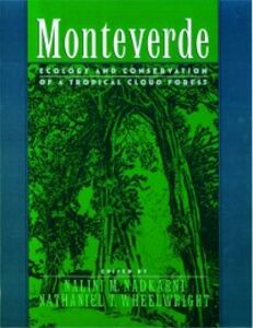 Foto Cover di Monteverde: Ecology and Conservation of a Tropical Cloud Forest, Ebook inglese di  edito da Oxford University Press