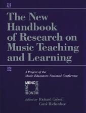 New Handbook of Research on Music Teaching and Learning: A Project of the Music Educators National Conference