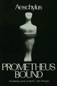 Foto Cover di Prometheus Bound, Ebook inglese di Aeschylus Aeschylus, edito da Oxford University Press