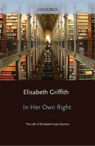 Ebook in inglese In Her Own Right: The Life of Elizabeth Cady Stanton Griffith, Elisabeth