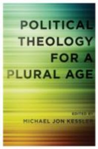 Ebook in inglese Political Theology for a Plural Age