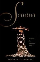 Screendance: Inscribing the Ephemeral Image