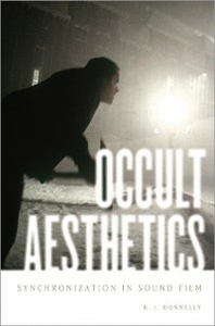 Ebook in inglese Occult Aesthetics: Synchronization in Sound Film Donnelly, K.J.