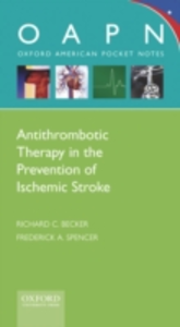 Ebook in inglese Antithrombotic Therapy in Prevention of Ischemic Stroke Becker, M.D., Richard C , Spencer, M.D., Frederick A