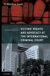 Victims'Rights and Advocacy at the International Criminal Court