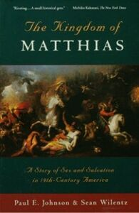 Ebook in inglese Kingdom of Matthias Johnson, Paul E. , Wilentz, Sean