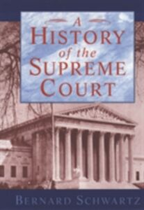Ebook in inglese History of the Supreme Court Schwartz, Bernard