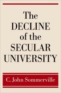 Foto Cover di Decline of the Secular University, Ebook inglese di C. John Sommerville, edito da Oxford University Press