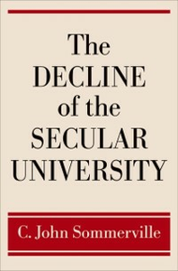 Ebook in inglese Decline of the Secular University Sommerville, C. John