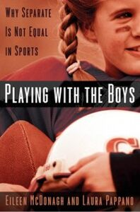 Foto Cover di Playing With the Boys: Why Separate is Not Equal in Sports, Ebook inglese di Eileen McDonagh,Laura Pappano, edito da Oxford University Press
