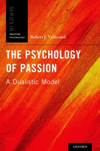 Ebook in inglese Psychology of Passion: A Dualistic Model Vallerand, Robert J.