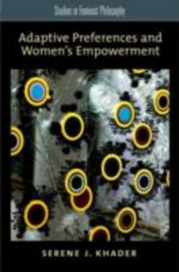 Ebook in inglese Adaptive Preferences and Women's Empowerment Khader, Serene J.